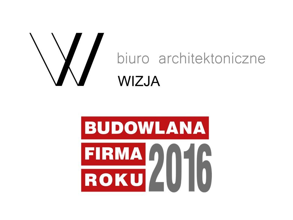 WIZJA SP. Z O.O. – BUDOWLANA FIRMA ROKU 2016