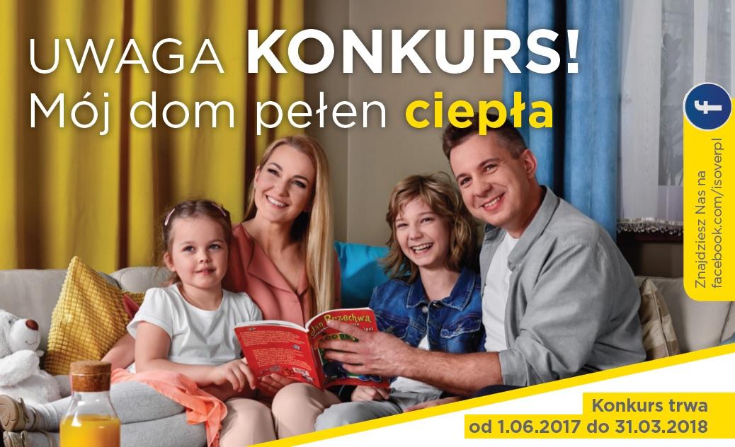 """""""MÓJ DOM PEŁEN CIEPŁA"""" – KONKURS DLA KLIENTÓW ISOVER"""