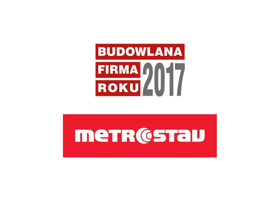 METROSTAV – BUDOWLNA FIRMA ROKU 2017