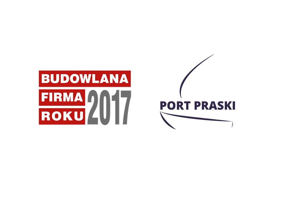PORT PRASKI = BUDOWLANA FIRMA ROKU 2017