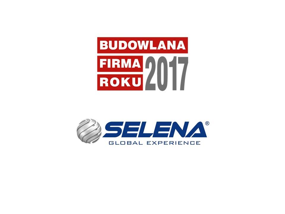 SELENA SA – BUDOWLANA FIRMA ROKU 2017