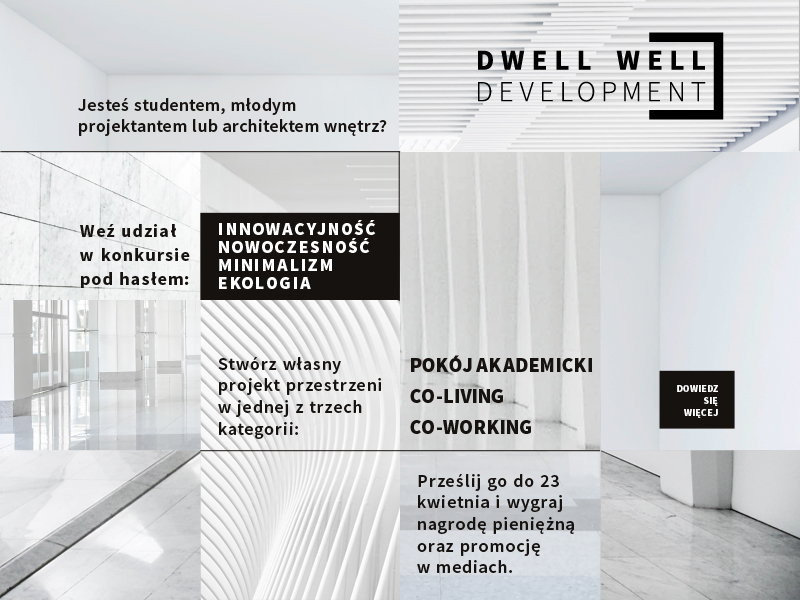 KONKURS DWELL WELL – SPACE FOR NEW VISION