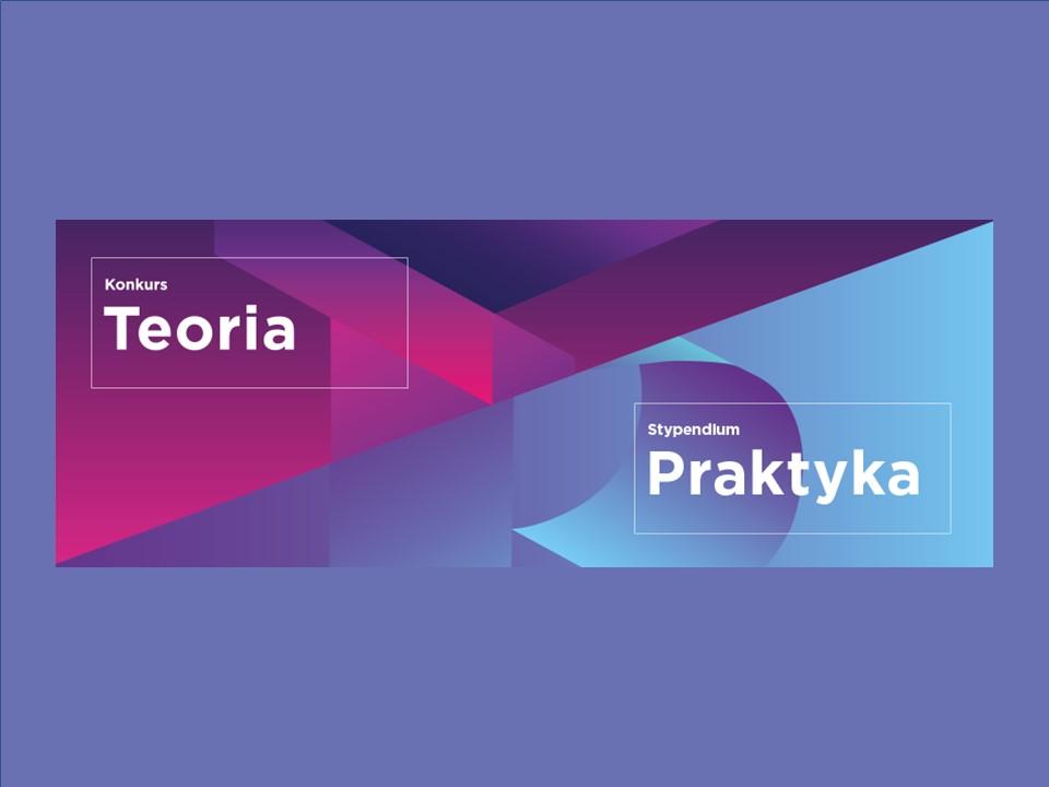KONKURSU TEORIA I STYPENDIUM PRAKTYKA 2018