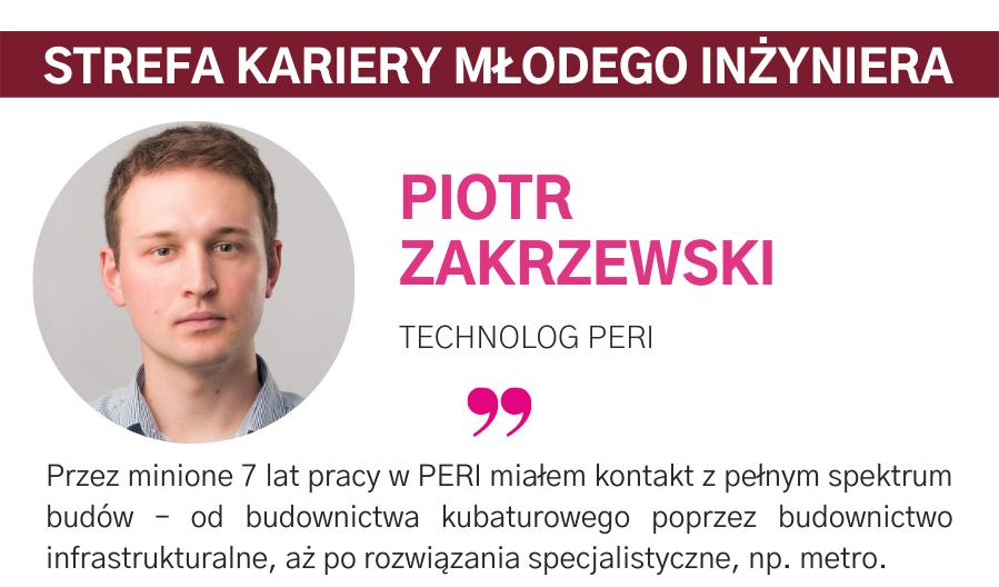 PIOTR ZAKRZEWSKI, TECHNOLOG PERI