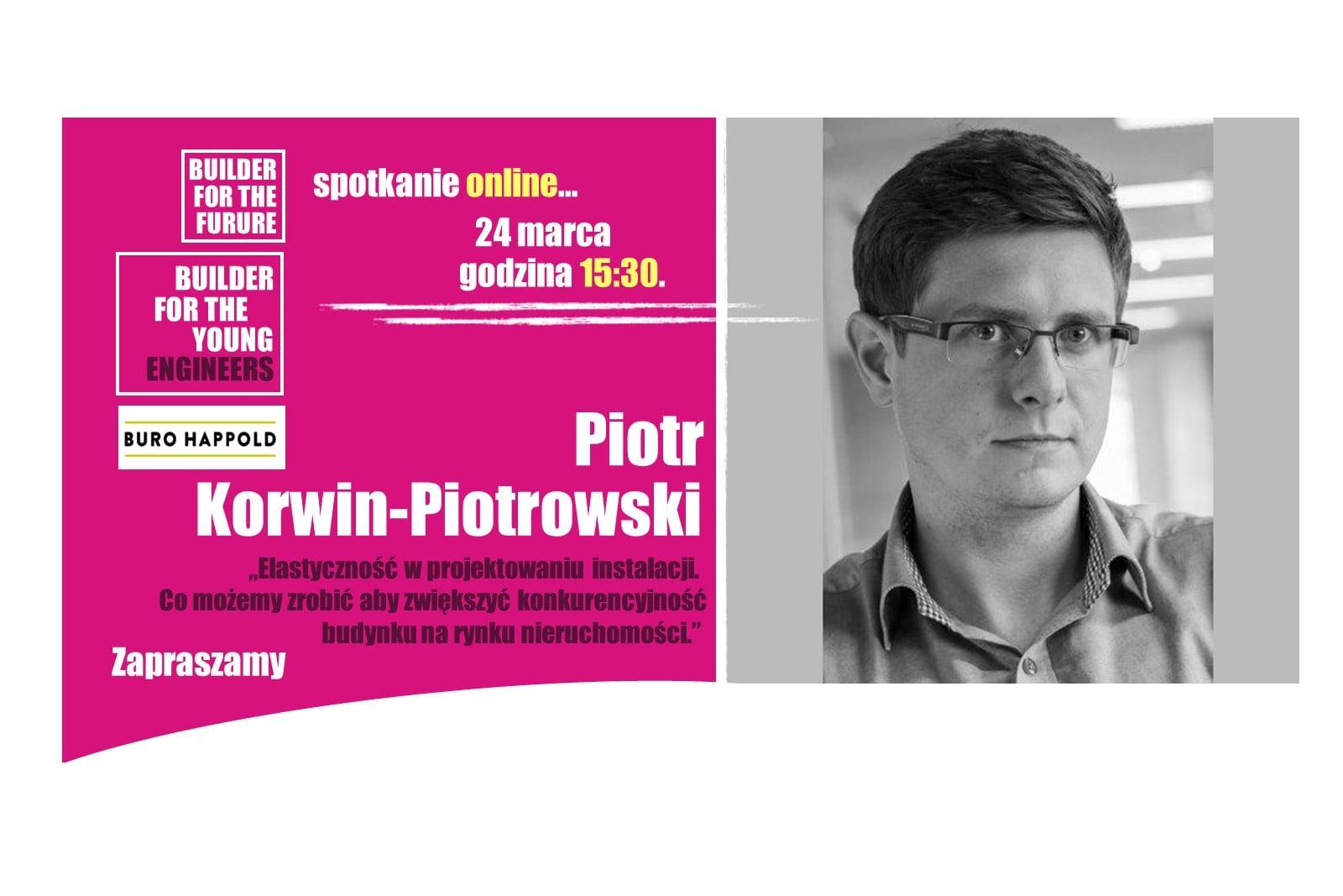 Live z Piotrem Korwin- Piotrowskim z Buro Happold