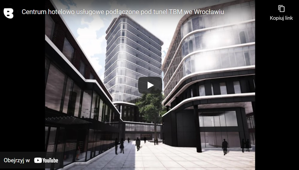 Centrum hotelowo usługowe podłączone pod tunel TBM we Wrocławiu